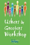 Ushers & Greeters Workshop, HIM